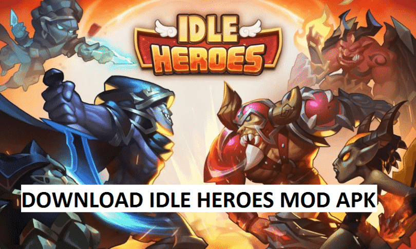 Idle Heroes MOD APK Download for Android-Phone/Tablet [2019]