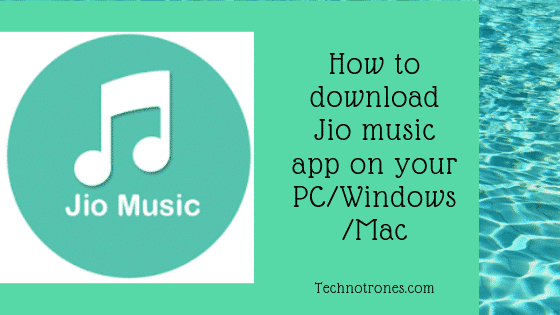 How to Download Jio Music App in PC/Mac/windows