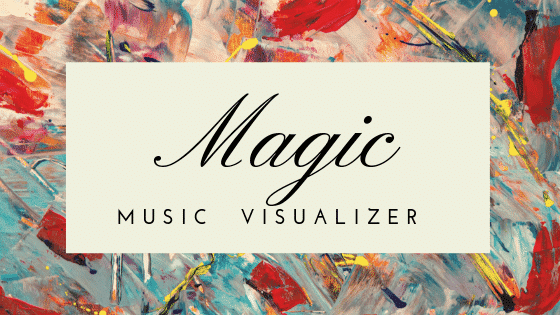 Magic-music visualizer