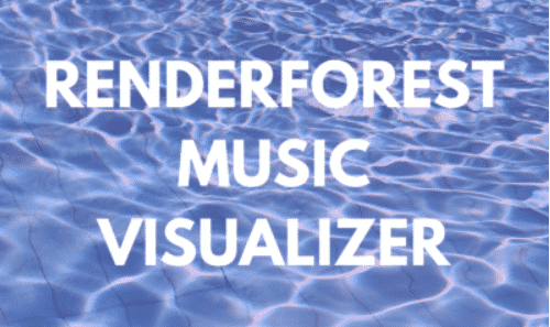 Renderforest Music Visualizer