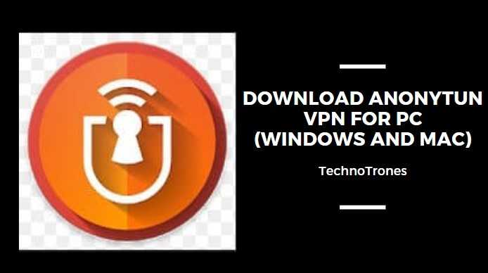 Download AnonyTun for PC