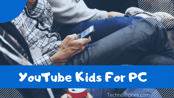 Kids YouTube for PC