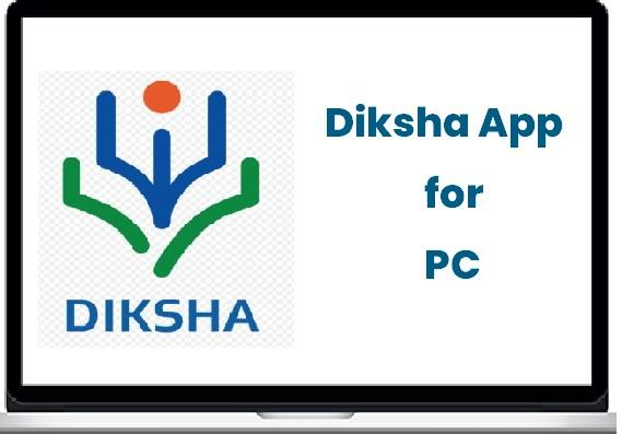 Diksha for PC